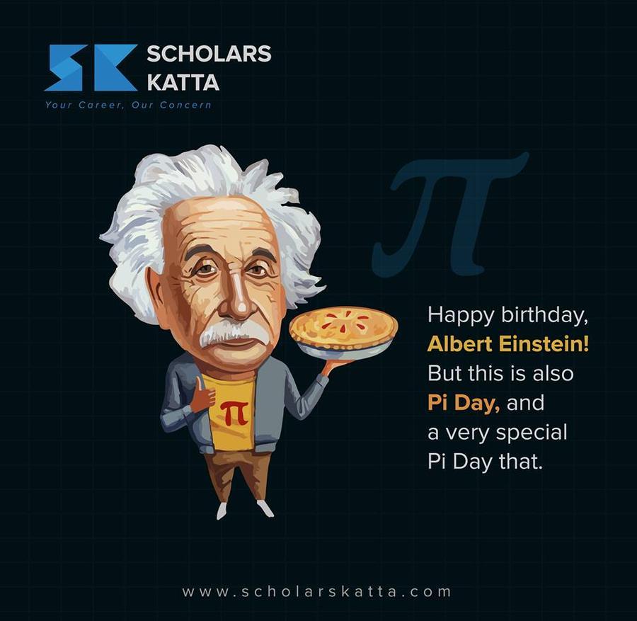 Happy Birthday,Albert Einstein! But This Is Also Pi Day